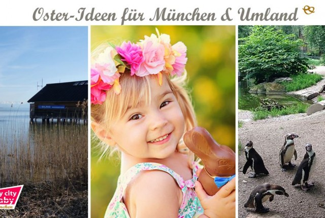 Osterideen für München und Umland