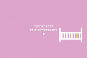 my city baby münchen_Checkliste_Kinderbettkauf