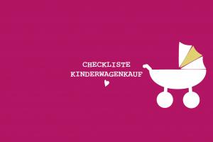 my city baby münchen_Checkliste_Kinderwagenkauf