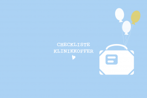 my city baby münchen_Checkliste_Klinikkoffer